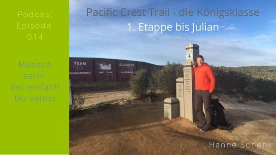M014-HS02: Hanne's 1. Etappe auf dem Pacific Crest Trail – die Königsklasse