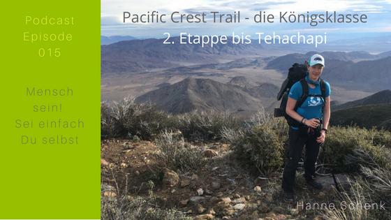 M015-HS03: Hanne's 2. große Etappe auf dem Pacific Crest Trail – die Königsklasse