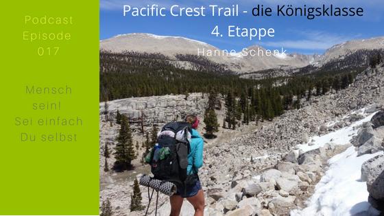 M017: Hanne's 4. Etappe auf dem Pacific Crest Trail – die Königsklasse