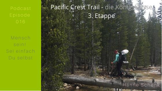 M016: Hanne's 3. Etappe auf dem Pacific Crest Trail – die Königsklasse