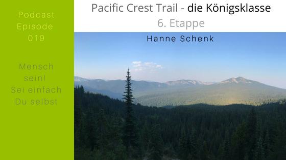 M019: Hanne's 6. Etappe auf dem Pacific Crest Trail – die Königsklasse