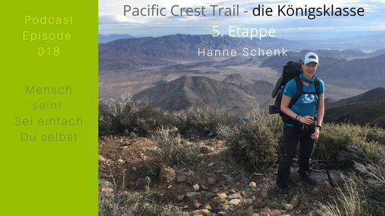 M018: Hanne's 5. Etappe auf dem Pacific Crest Trail – die Königsklasse