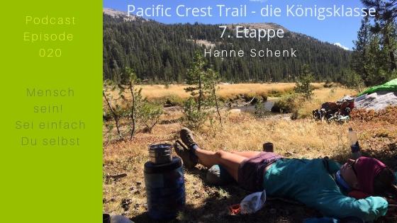M020: Hanne's 7. Etappe auf dem Pacific Crest Trail – die Königsklasse